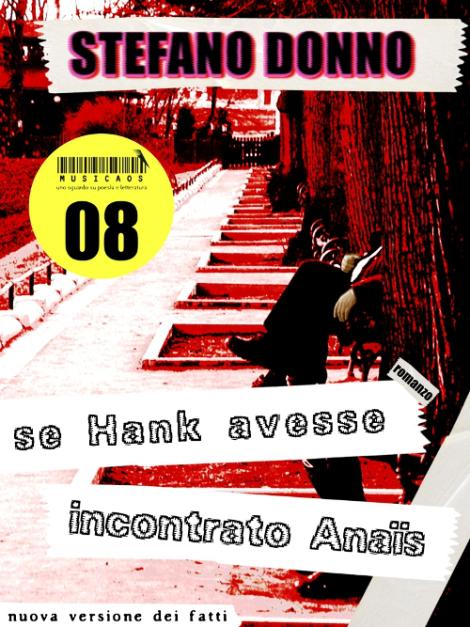 Se Hank avesse incontrato Anais